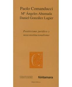 Positivismo juridico y neoconstitucionalismo
